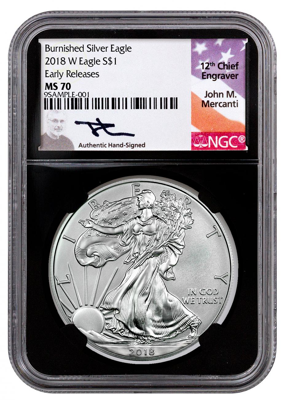 2018-W Burnished American Silver Eagle NGC MS70 ER Black Core Holder Mercanti Signed Label