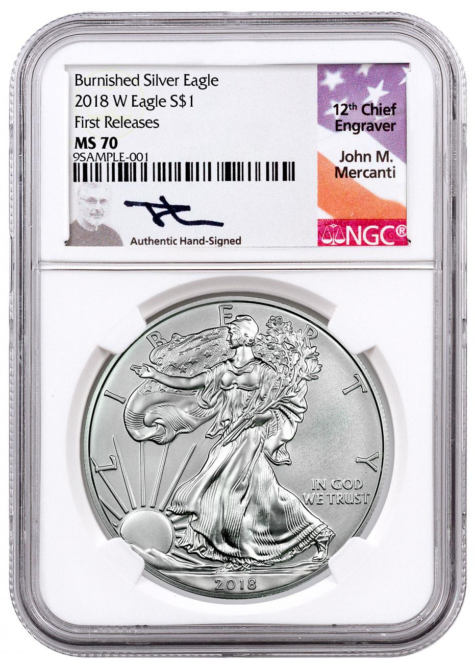 2018-W Burnished American Silver Eagle NGC MS70 FR Mercanti Signed Label