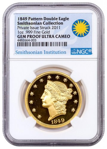 2011 1849 Pattern Double Eagle Smithsonian Collection 1 oz Gold Proof NGC GEM Proof