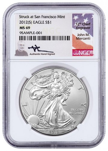 2012-(S) Silver Eagle Struck at San Francisco NGC MS69 Exclusive Mercanti Signed Label