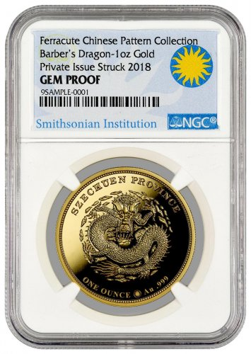 2018 Smithsonian Charles Barber's Dragon Pattern 1 oz Gold Proof Medal NGC GEM Proof