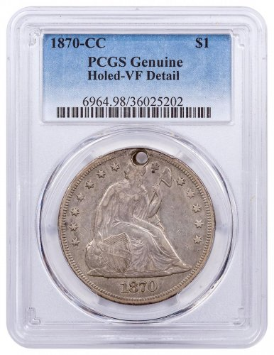1870-CC Silver Seated Liberty Dollar Holed - VF Detail PCGS Genuine