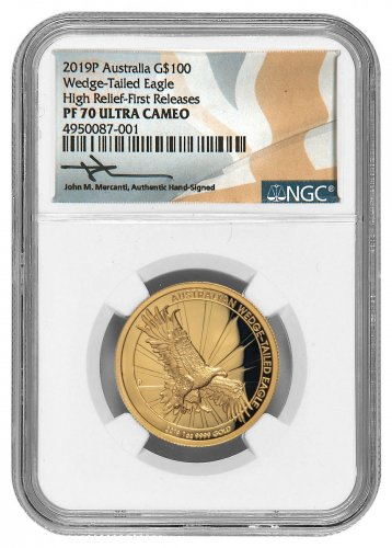 2019-P Australia 1 oz High Relief Gold Wedge-Tailed Eagle Proof $100 Coin Scarce and Unique Coin Division NGC PF70 UC FR Mercanti Signed Label