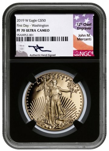 2019-W 1 oz Gold American Eagle Proof $50 Scarce and Unique Coin Division NGC PF70 First Releases - Washington, D.C. Black Core Holder Mercanti Signed Label