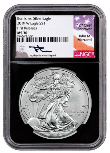 2019-W Burnished American Silver Eagle NGC MS70 FR Black Core Holder Mercanti Signed Label