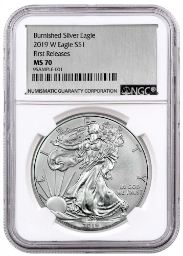 2019-W Burnished American Silver Eagle NGC MS70 FR Exclusive Silver Foil label