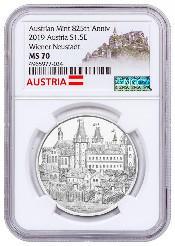 2019 Austria 825th Anniversary of the Austrian Mint - Wiener Neustadt 1 oz Silver €1.50 Coin NGC MS70 Exclusive Austria Label
