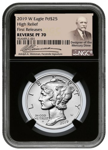 2019-W 1 oz High Relief Palladium Eagle Reverse Proof $25 Coin NGC PF70 FR Black Core Holder Adolph Weinman Label