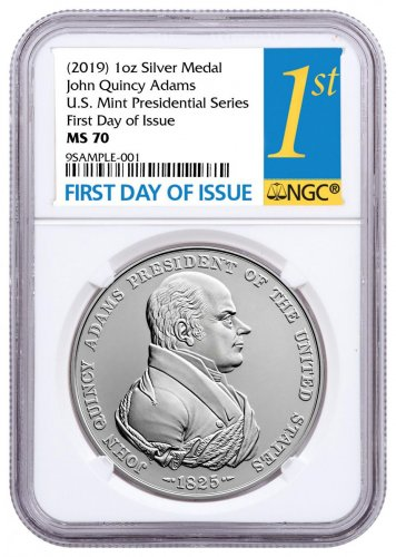 (2019) United States John Quincy Adams Presidential 1 oz Silver Medal NGC MS70 FDI