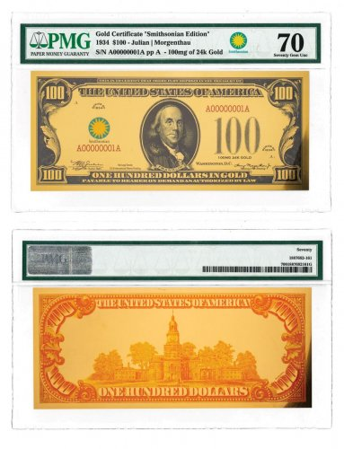 $100 24K Gold Certificate - Smithsonian Edition 1934 PMG 70