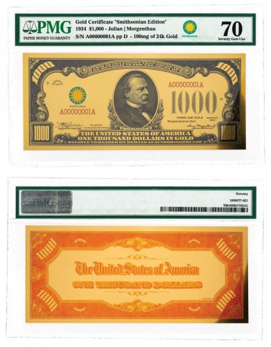 $1,000 24K Gold Certificate - Smithsonian Edition 1934 PMG 70
