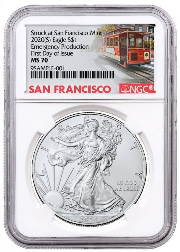 2020-(S) 1 oz American Silver Eagle Struck at San Francisco Mint Emergency Production NGC MS70 FDI Trolley Label