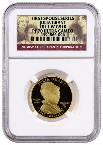 2011-W Julia Grant First Spouse Gold Proof $10 NGC PF70 UC