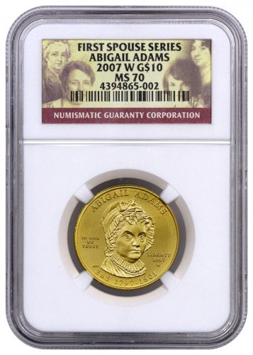 2007-W Abigail Adams First Spouse Gold $10 Coin NGC MS70