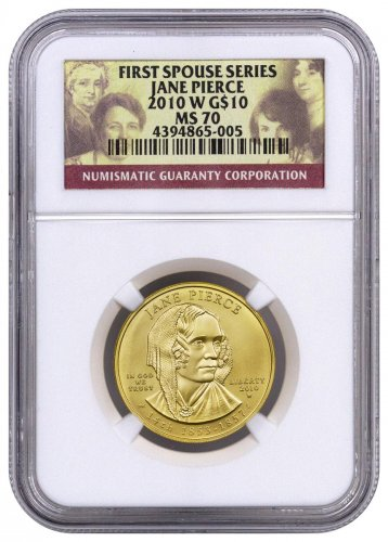 2010-W Jane Pierce First Spouse Gold $10 Coin NGC MS70