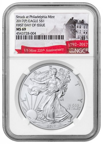 2017-(P) Silver Eagle Struck at Philadelphia NGC MS69 FDI Exclusive U.S. Mint 225th Anniversary Label