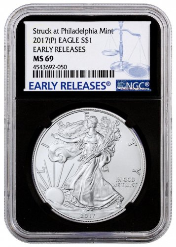 2017-(P) Silver Eagle Struck at Philadelphia NGC MS69 ER (Black Core Holder)