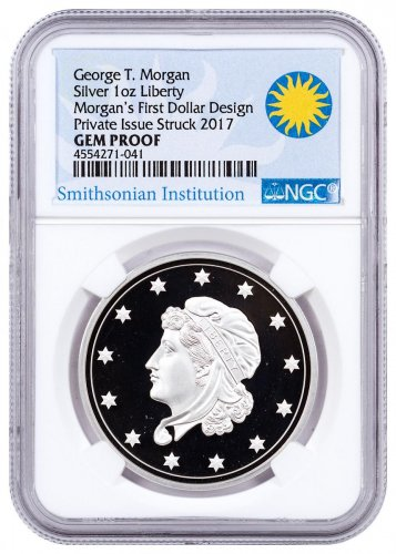 (2017) Smithsonian - Morgan's First Silver Dollar 1 oz Silver Proof Medal NGC GEM Proof Smithsonian Institution Label