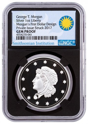 (2017) Smithsonian - Morgan's First Silver Dollar 1 oz Silver Proof Medal NGC GEM Proof UC Black Core Holder Smithsonian Institution Label