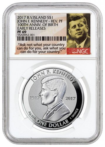 2017 British Virgin Islands John F. Kennedy 1 oz Silver Reverse Proof $1 Coin NGC PF69 ER (Ask Not Label)