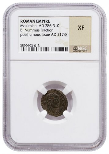Roman Empire, Billon Nummus Fraction of Maximian (AD 286-310) - Posthumous Issue (AD 317/8) - NGC XF