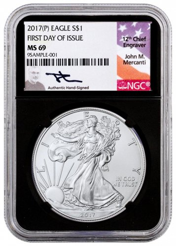 2017-(P) Silver Eagle Struck at Philadelphia NGC MS69 FDI Black Core Holder Mercanti Signed Label