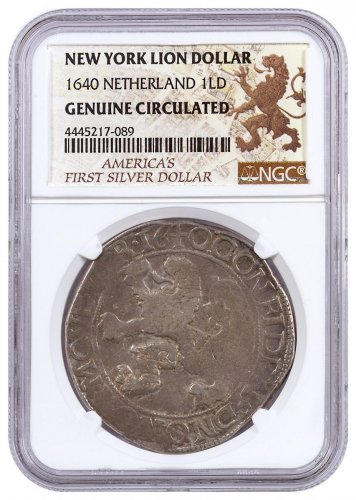 1640 Netherlands Silver 1 New York Lion Dollar NGC Genuine Circulated America's First Silver $1 Label