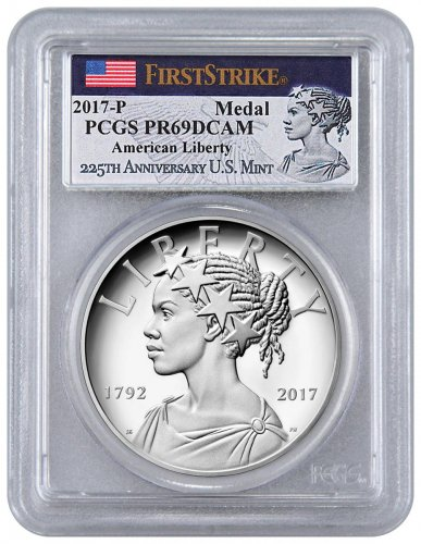 2017-P United States American Liberty 225th Anniversary 1 oz Silver Proof Medal PCGS PR69 DCAM FS American Flag Liberty Label