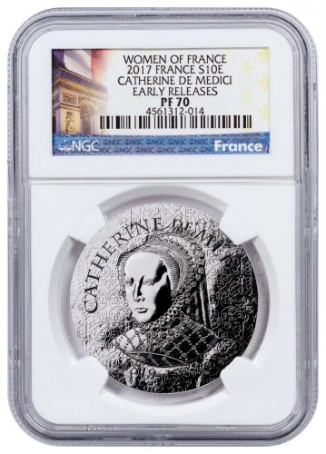 2017 France Women of France - Catherine de Medici Silver Proof €10 Coin NGC PF70 ER Exclusive France Label