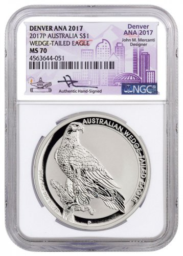 2017-P Australia 1 oz Silver Wedge-Tailed Eagle $1 Coin Denver ANA 2017 NGC MS70 Exclusive Mercanti Signed ANA Label