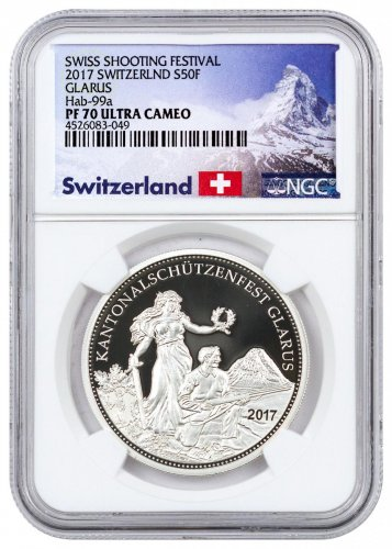 2017 Switzerland Shooting Festival Thaler - Glarus Silver Proof Fr.50 Coin NGC PF70 UC Exclusive Switzerland Label