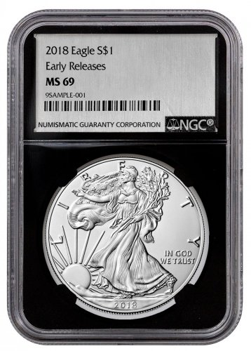 2018 American Silver Eagle NGC MS69 ER Black Core Holder Silver Foil Label