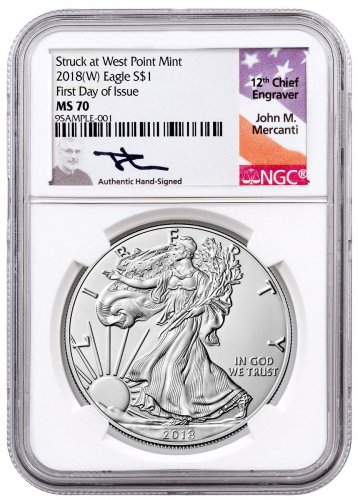 2018-(W) American Silver Eagle Struck at West Point NGC MS70 FDI Mercanti Signed Label
