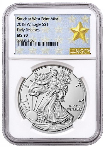 2018-(W) American Silver Eagle Struck at West Point NGC MS70 ER West Point Gold Star Label