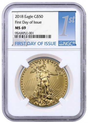 2018 1 oz Gold American Eagle $50 NGC MS69 FDI