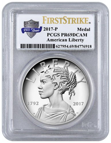 2017-P United States American Liberty 225th Anniversary 1 oz Silver Proof Medal PCGS PR69 DCAM FS U.S. Mint 225th Anniversary Label