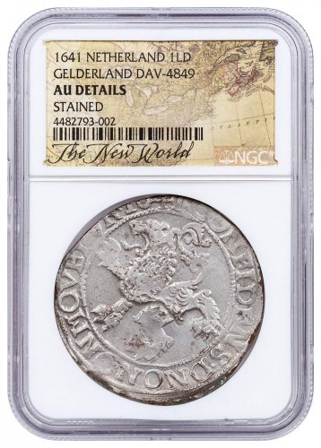 1641 Netherlands Silver 1 New York Lion Dollar NGC AU Exclusive New World Label