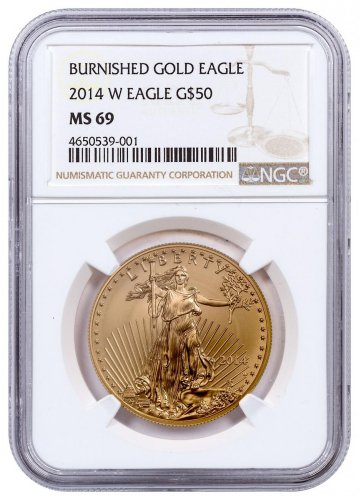 2014-W 1 oz Burnished Gold American Eagle $50 NGC MS69