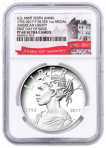 2017-P United States American Liberty 225th Anniversary 1 oz Silver Proof Medal NGC PF69 UC FDI Exclusive U.S. Mint 225th Anniversary Label