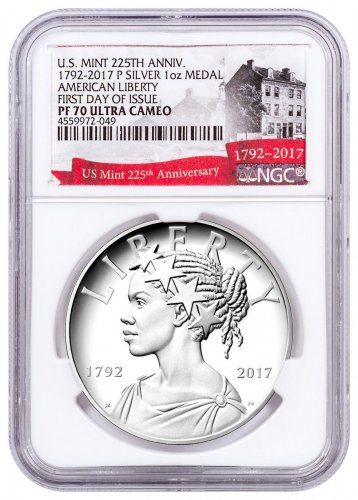 2017-P United States American Liberty 225th Anniversary 1 oz Silver Proof Medal NGC PF70 UC FDI Exclusive U.S. Mint 225th Anniversary Label