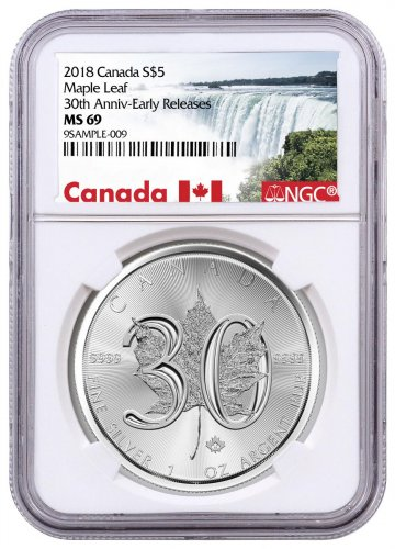 2018 Canada 1 oz Silver Maple Leaf - 30th Anniversary $5 Coin NGC MS69 ER Exclusive Canada Label