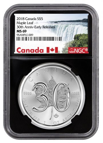 2018 Canada 1 oz Silver Maple Leaf - 30th Anniversary $5 Coin NGC MS69 ER Black Core Holder Exclusive Canada Label