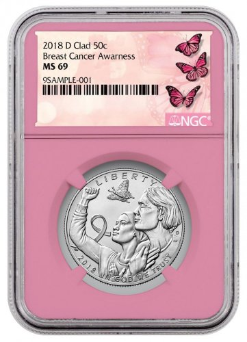 2018-D Breast Cancer Awareness Commemorative Clad Half Dollar Coin NGC MS69 Pink Core Holder Breast Cancer Label