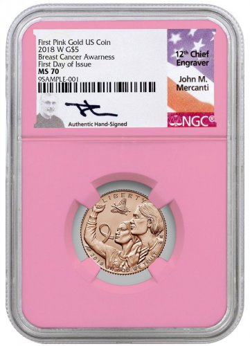 2018-W Breast Cancer Awareness Commemorative Pink Gold $5 Coin NGC MS70 FDI Pink Core Holder Exclusive Mercanti Signed Label