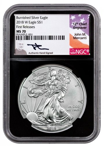 2018-W Burnished American Silver Eagle NGC MS70 FR Black Core Holder Mercanti Signed Label