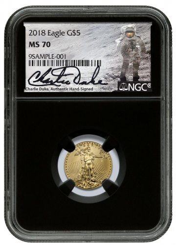 2018 1/10 oz Gold American Eagle $5 NGC MS70 Black Core Holder Charlie Duke Signed label