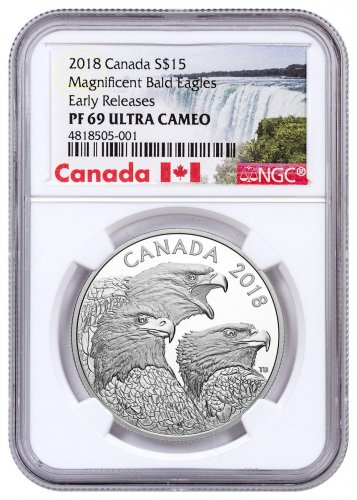 2018 Canada Magnificent Bald Eagles 1 oz Silver Proof $15 Coin NGC PF69 UC ER Exclusive Canada Label