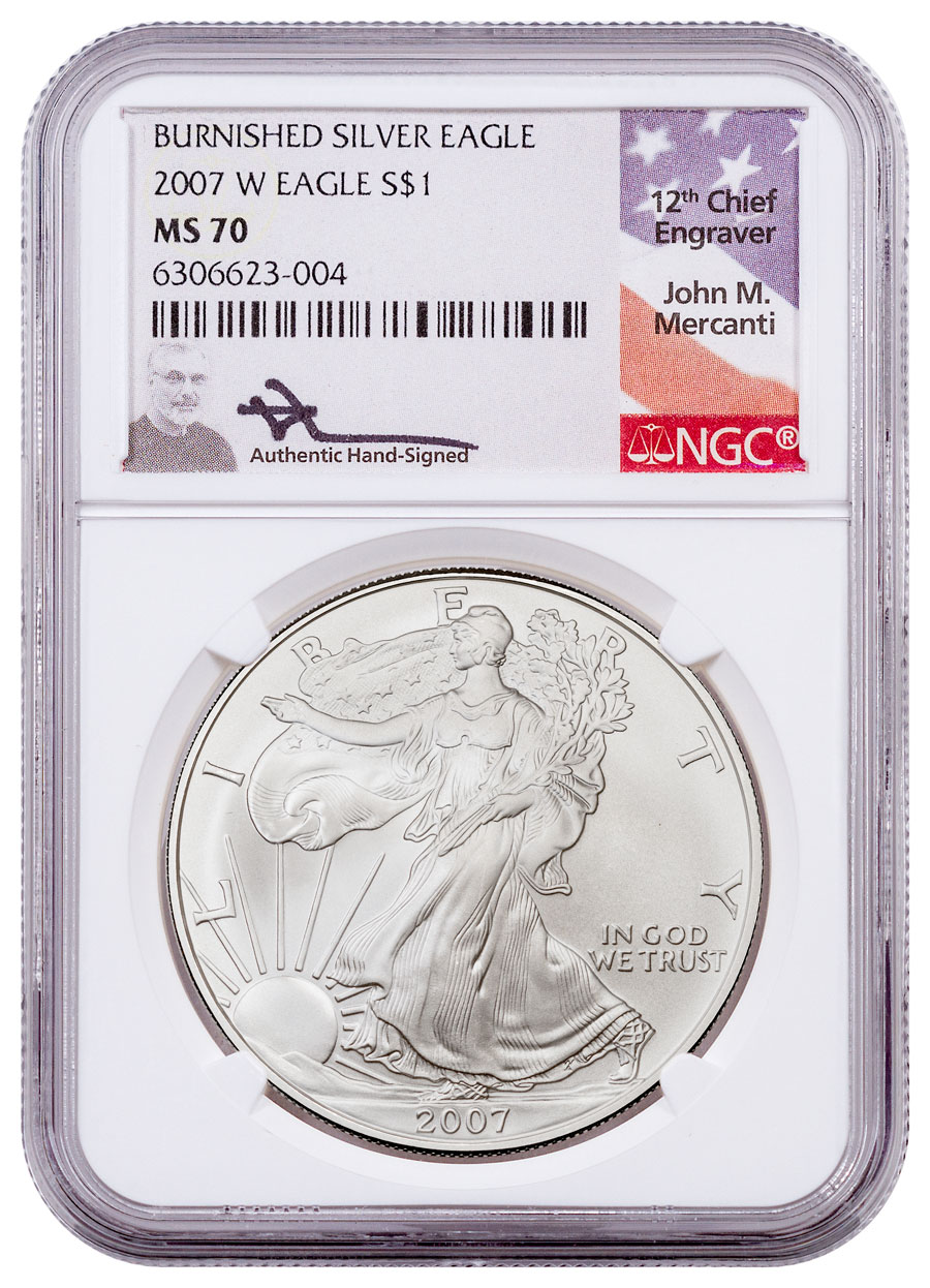 2007-W Burnished American Silver Eagle NGC MS70 Mercanti Signed Flag Label