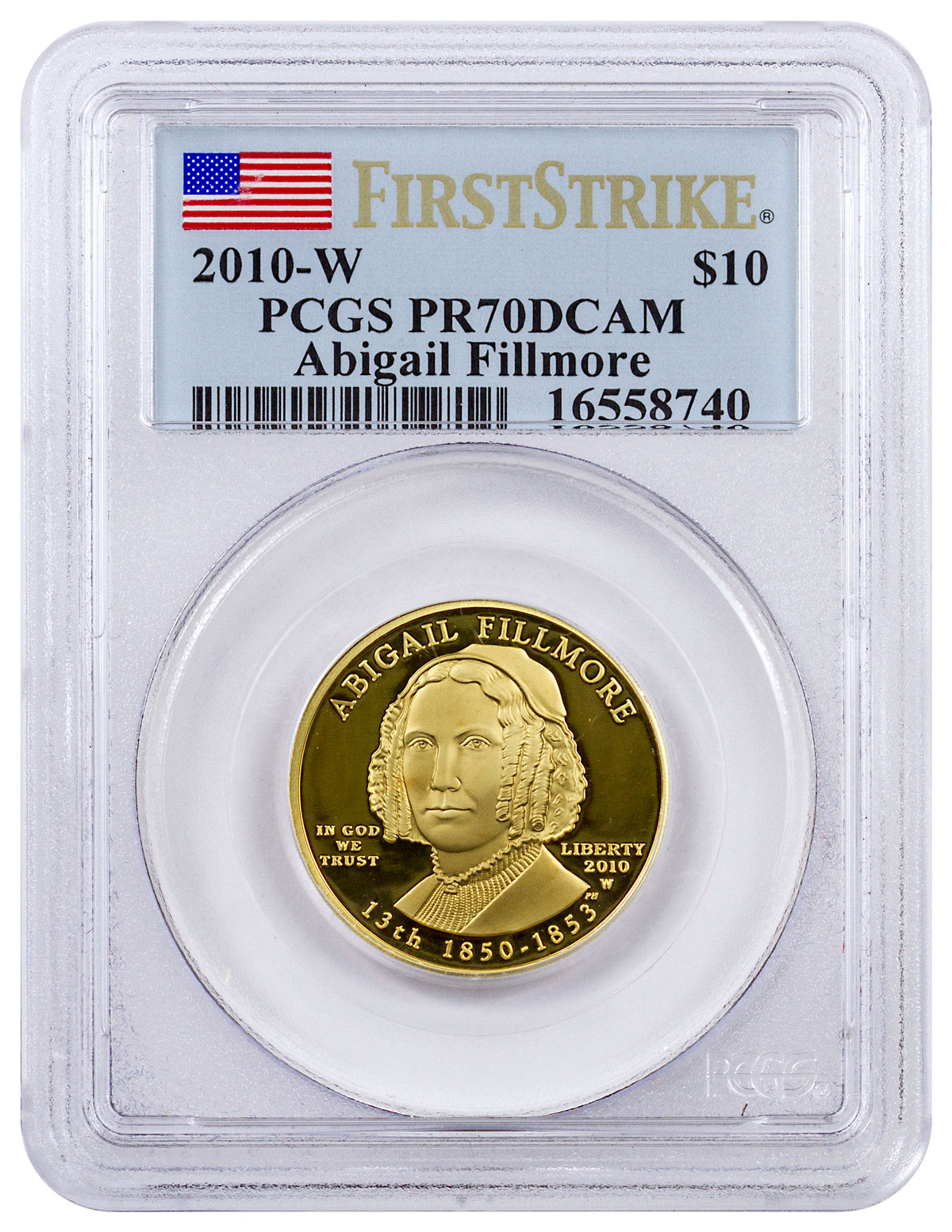 2010-W Abigail Fillmore First Spouse Gold Proof $10 PCGS PR70 DCAM FS