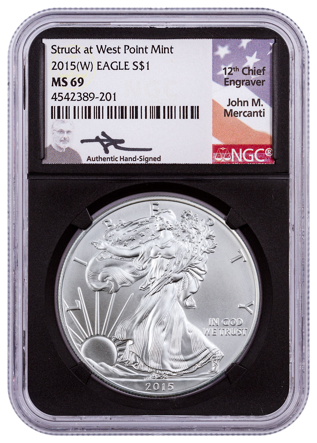 2015-(W) Silver Eagle Struck at West Point NGC MS69 (Black Core Holder -Mercanti Signed Label)